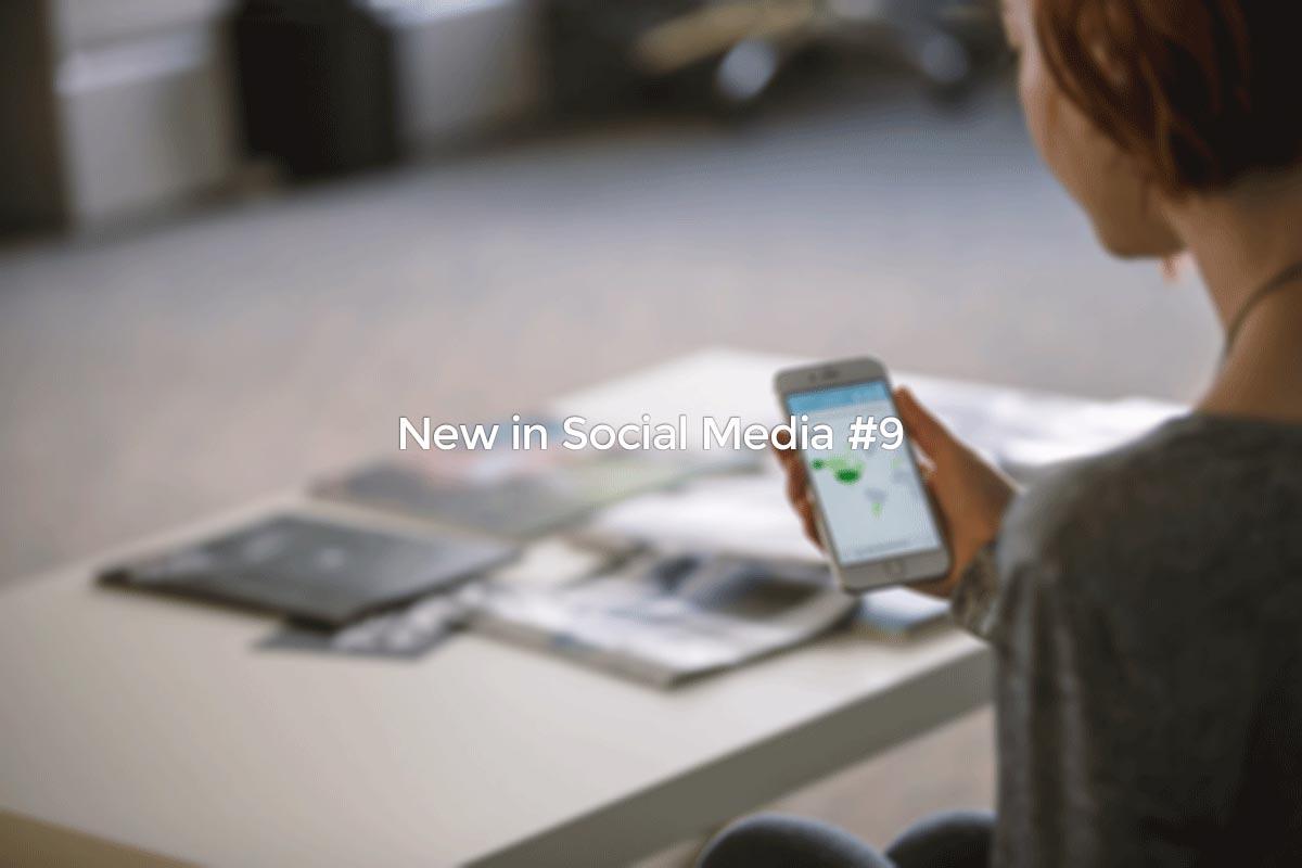 New in Social Media #9
